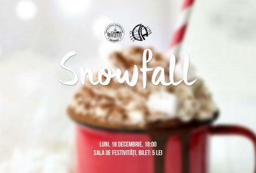 Snowfall, Spectacolul anual de Crăciun – 18 dec 2017