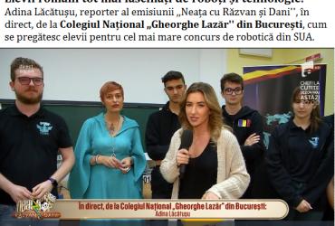 Elevii de la CNGL din București – cum se pregătesc pentru cel mai mare concurs de robotică din SUA.